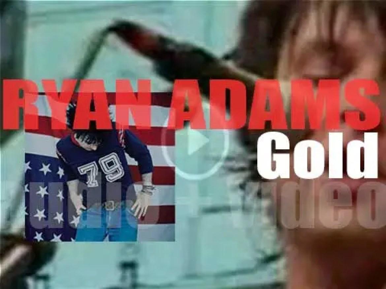 Ryan Adams releases his second album : 'Gold' (2001)
