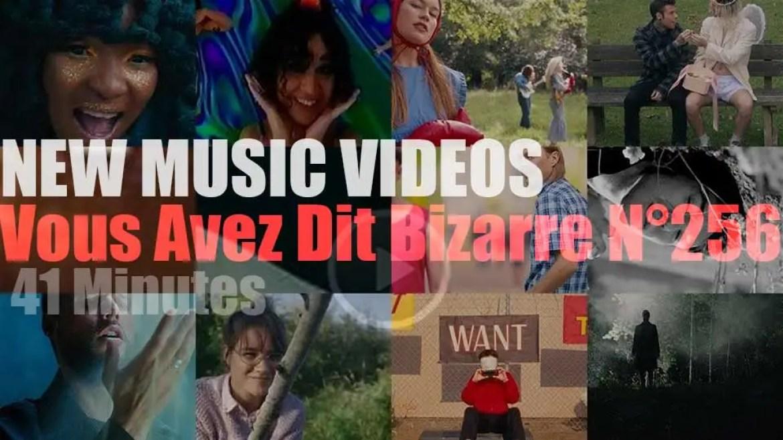 'Vous Avez Dit Bizarre'  N°256 – New Music Videos