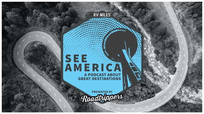 "RV Miles Launches ""See America"" Podcast"
