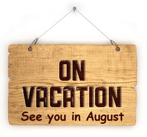 On Vacation - See you in August
