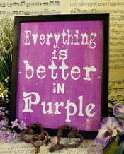 Everything is better in purple.jpg