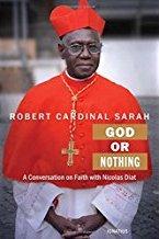 God or Nothing, Robert Cardinal Sarah