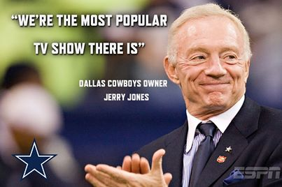 The Dallas Cowboys, Jerry Jones & Popularity – Too Much of A Good Thing?