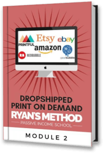 Dropshipped Print on Demand Course: Module 2