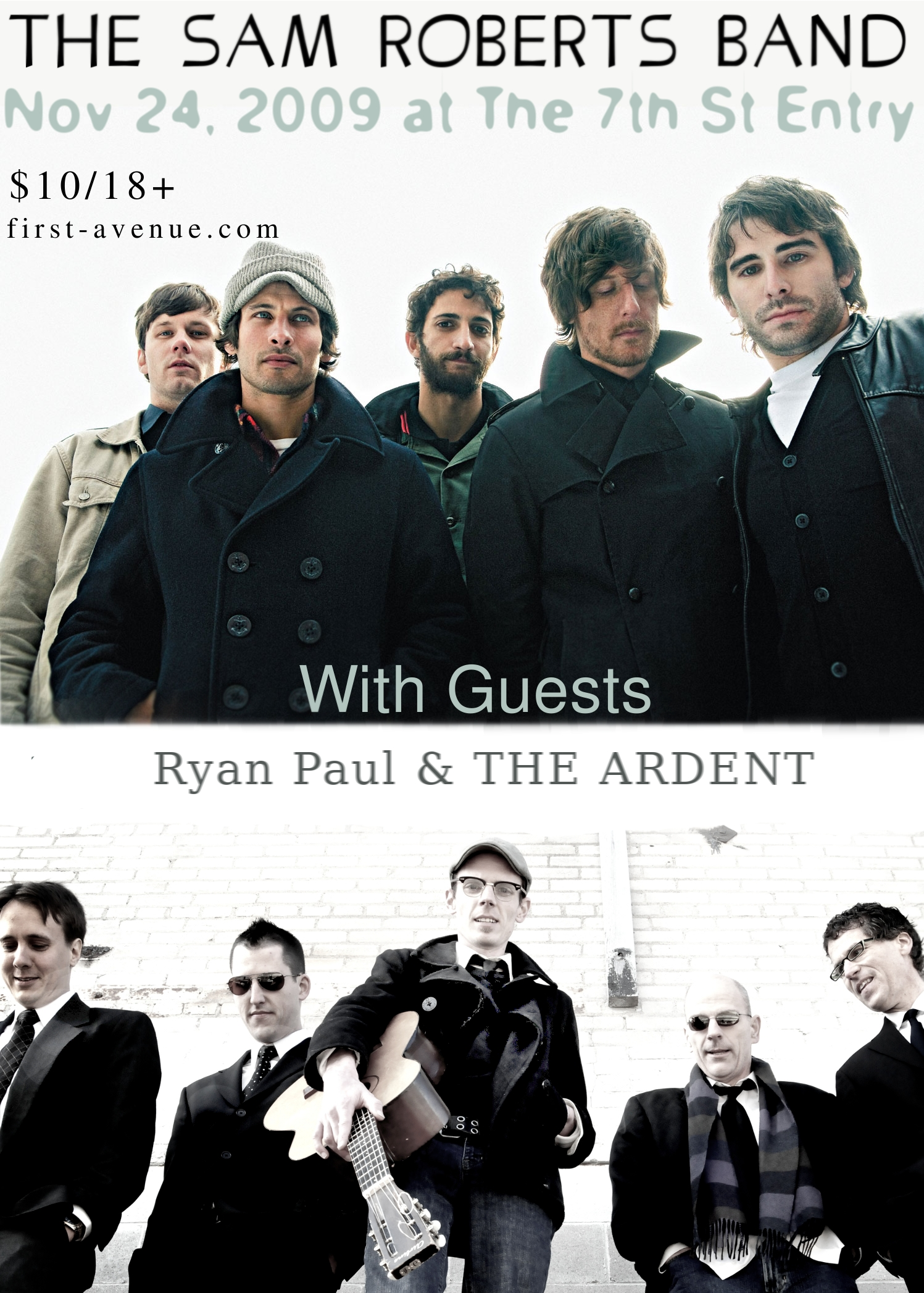 Sam Roberts with Ryan Paul & THE ARDENT at 7th St. Entry. Minneapolis