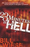 23 Minutes in Hell Bill Weise