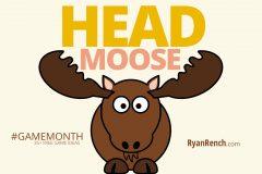 Head Moose [INDOOR GAME]