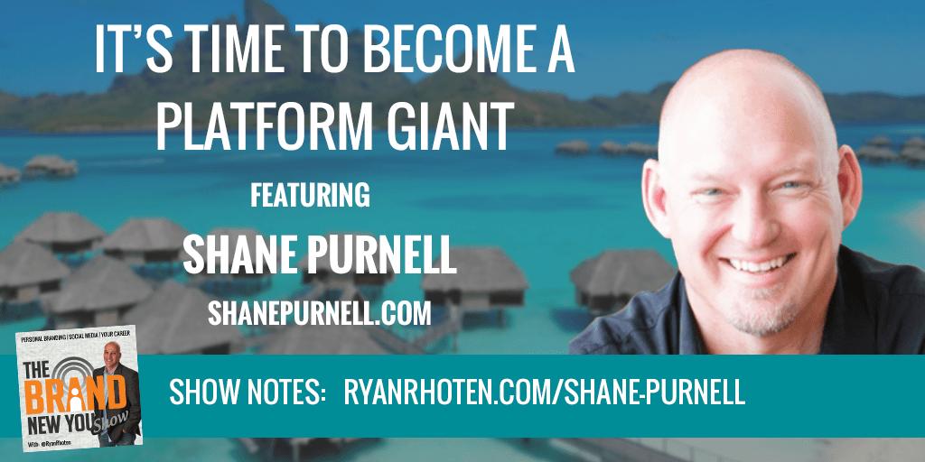 Shane Purnell the platform giant