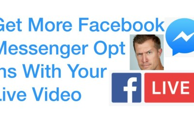 Facebook Messenger Manychat Opt In Increased With Live Video