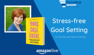 Stress free Goal Setting with Debra Eckerling