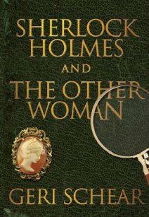 Sherlock Holmes and the Other Woman 1