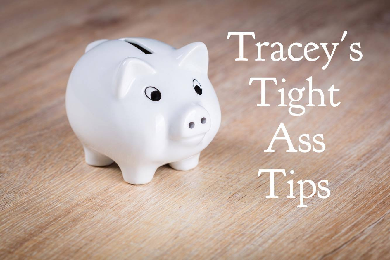 Tracey's Tight Ass Tips