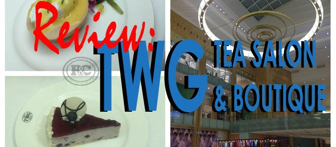 Fancy a TWG Cup of Tea? | Review of TWG Tea Salon and Boutique