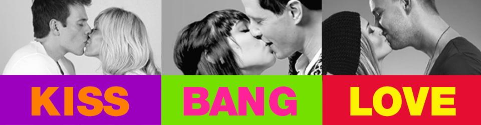 Kiss Bang Love Auditions