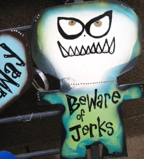 beware of jerks metal sign