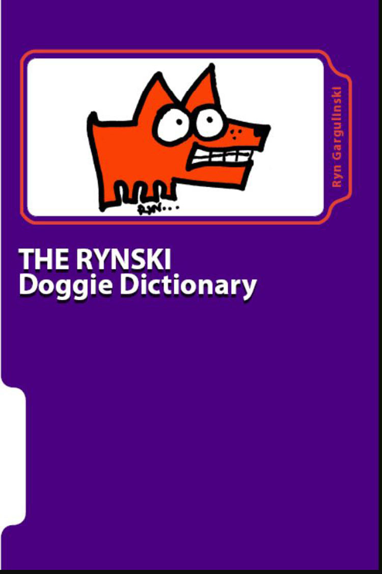 The Rynski Doggie Dictionary