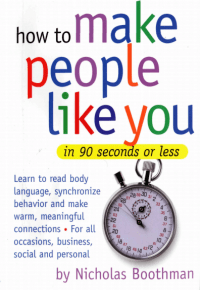 Image_How to Make People Like You in 90 Seconds or Less by Nicholas Boothman