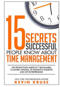 Image_15_Secrets_Successful_People_Know_About_Time_Management_by_Kevin_E_Kruse