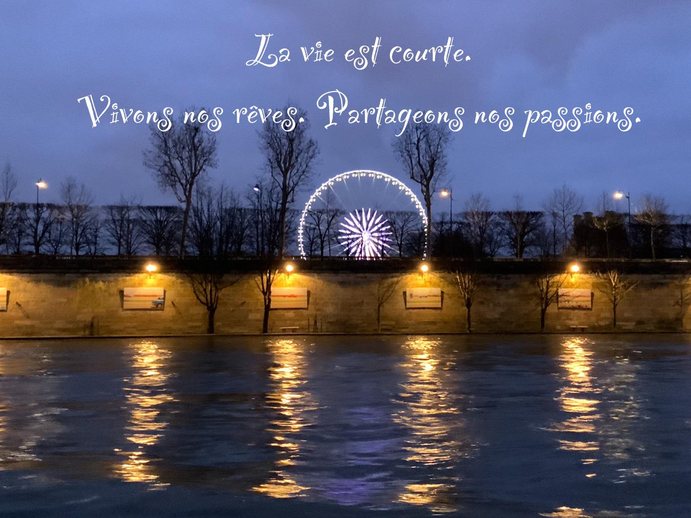 Citation sur nos rêves et nos passion - fond les Lumières de la Seine