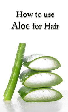 how to use the benefits of aloe for hair i sound like a broken record but aloe vera juice has