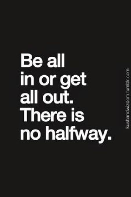 """Be all in.... go to <a href=""""http://PlaceboEffect.com"""" rel=""""nofollow"""" target=""""_blank"""">PlaceboEffect.com</a> to get started. Set a goal, get motivated every day with tips and inspirational images or quotes, and track your progress along the way!"""