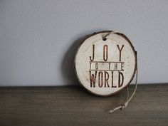 "Rustic Modern Christmas Ornament - ""Joy To The World""."