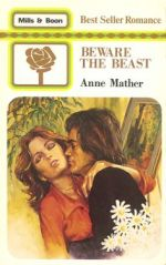 Beware the Beast by Anne Mather