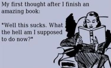My first though after I finish an amazing book: