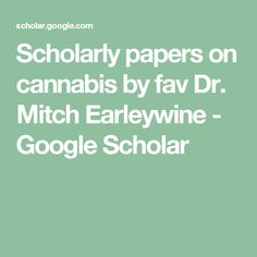 1000+ images about Cannabis is Medicine - Science & Truth ...