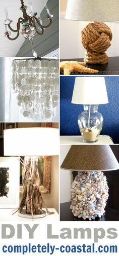 DIY Coastal Beach Amp Nautical Lamps Featured On Completely Coastal Httpwwwcompletely