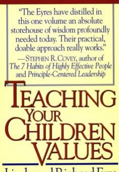 Teaching Your Children Values eBook Richard Eyre Linda Eyre Amazon.ca Kindle Store