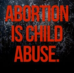 Image result for child abuse and abortion