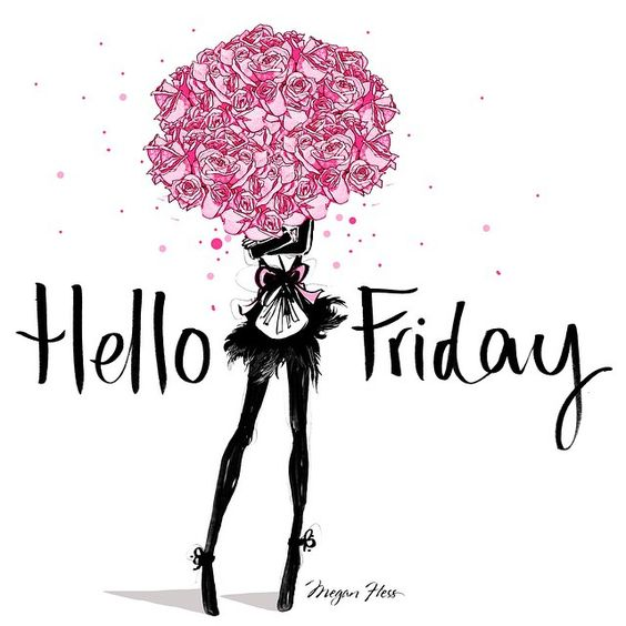 Hello FRIDAY! So great to see you. Xxx: