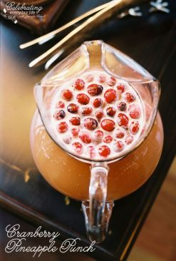 Delcious ! Cranberry Pineapple Punch ! Effortless Eye Candy for Entertianing That Taste as Good as it Looks !: