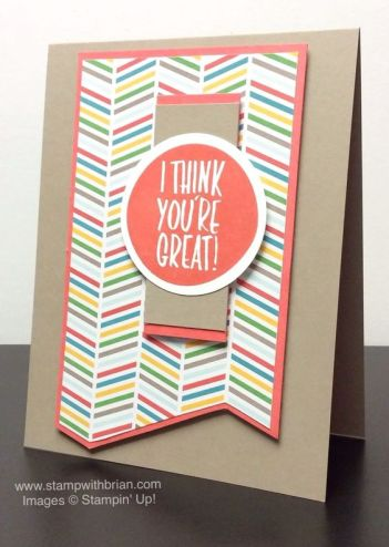 I Think You're Great, Stampin' Up!, Brian King, PPA253: