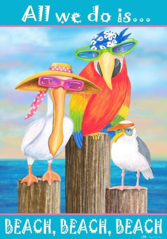 All we do is beach, beach, beach quote with three types of birds