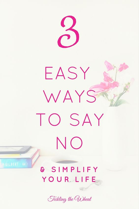 One of the simplest ways to make time for the things that really matter is to just say no. I love these 3 ways to say no and focus on the good things in life.:
