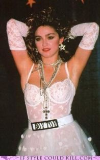 Madonna- memories... Back in the day... my mother thought she was satanic... lol... :