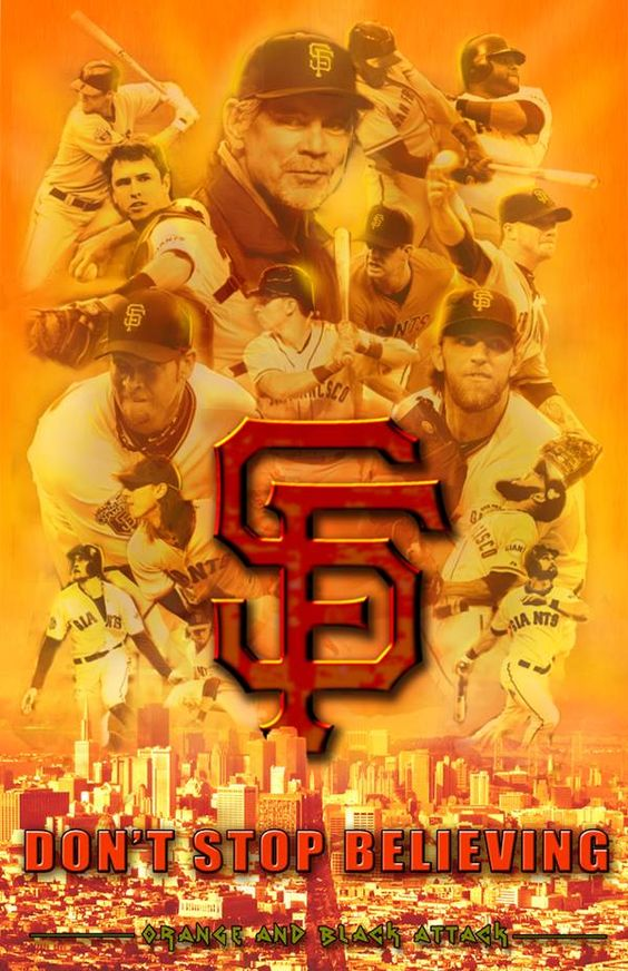 Don't Stop Believing...GO GIANTS!!! | My San Francisco ...