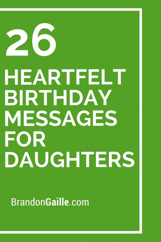 26 Heartfelt Birthday Messages For Daughters Birthday Message For Daughter Messages And Daughters