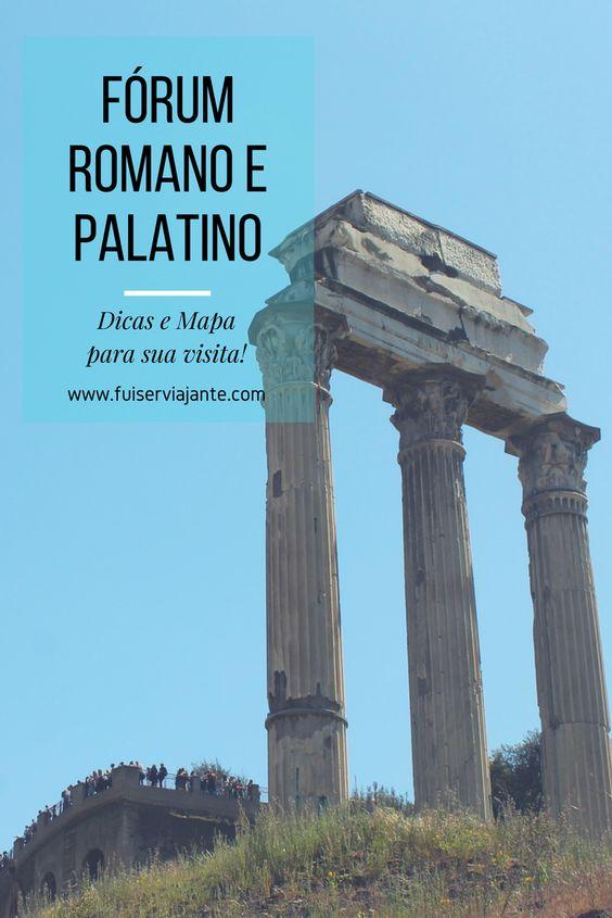 Fórum Romano e Palatino - Dicas e mapa para sua visita