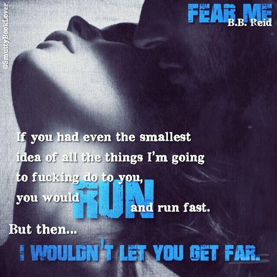 Fear Me By BB Reid My Book Teasers Pinterest