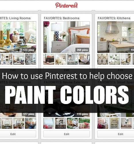 how to use pinterest to help you choose the perfect paint on how to choose paint colors id=36084
