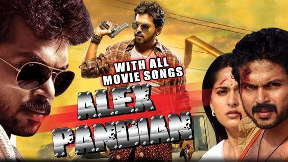 hindi dubbed movies of karthi - alex pandian poster