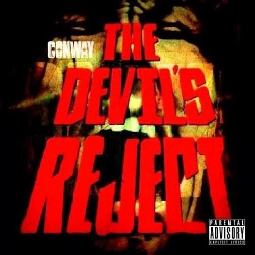 [Album Leak] Conway – The Devils Reject (StreamRip)- http ...