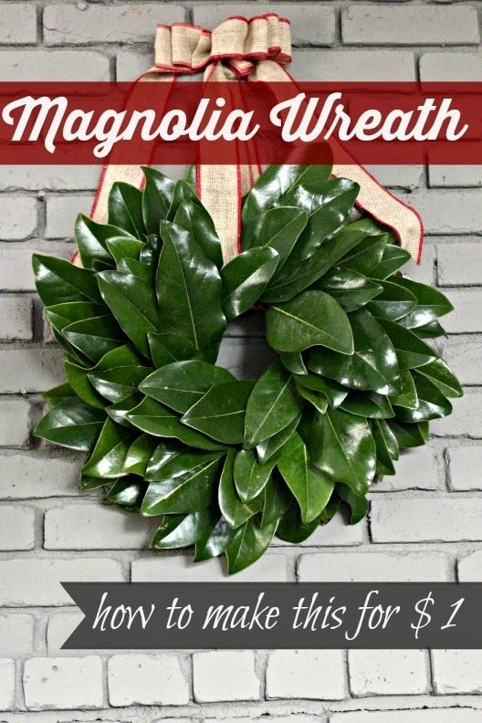 {15-Minute} Magnolia Leaf Wreath Tutorial - and it only cost $1! Very aasy and includes step by step directions!: