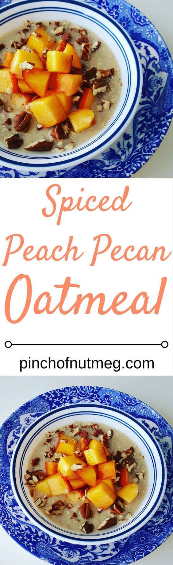 spiced peach pecan oatmeal:
