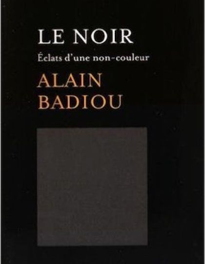 Le Noir - Alain Badiou