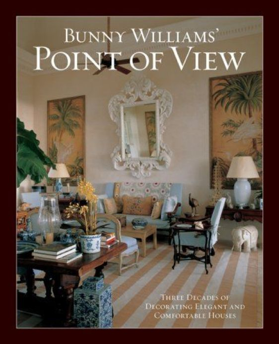 Bunny Williams' Point of View by Bunny Williams, http://www.amazon.com/dp/B004KAB474/ref=cm_sw_r_pi_dp_5awVqb1FD1Q4X: