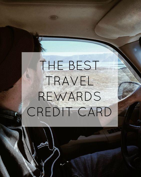 The Best Travel Rewards Credit Card